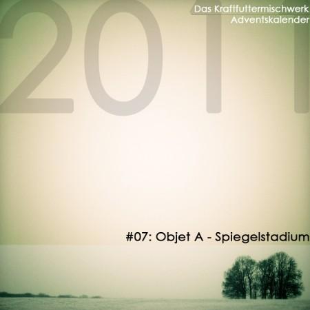 07 December Objet a  spiegelstadium 450x450 Das Kraftfuttermischwerk Adventskalender 2011: Objet a – Spiegelstadium
