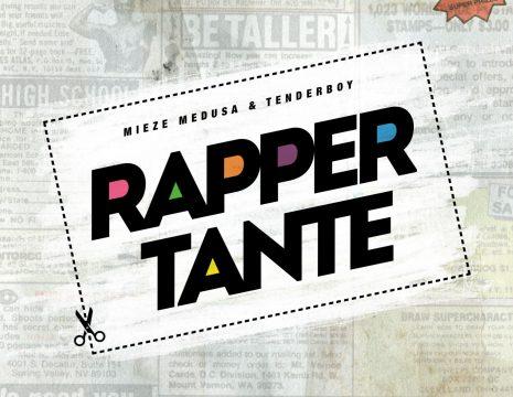 mieze medusa & tenderboy - Rappertante